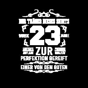 23. Geburtstag Zur Perfektion gereift Geschenkide