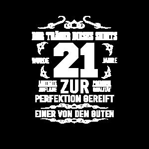 21. Geburtstag Zur Perfektion gereift Geschenkide