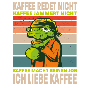 Frosch Liebt Kaffee Jammert Nicht Kaffeetrinker