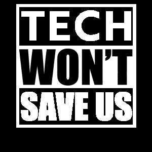Tech wird uns nicht retten