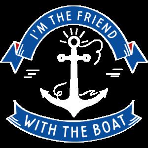 Ich bin der Freund mit dem Boot