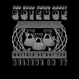 Wissenschaftler Geschenk Gute Sache über Wissenschaft ist wahr
