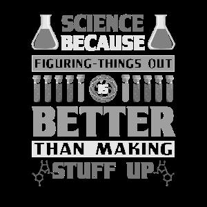 Wissenschaftler Geschenk Wissenschaft Figuring Dinge besser