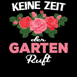 Keine Zeit Der Garten Ruft Gärtnerin Floristin
