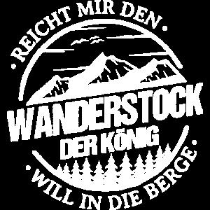 Reicht Mir Den Wanderstock König Will In Die Berge