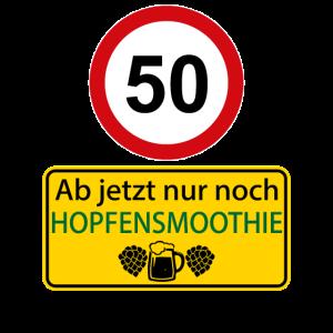 50 Ab jetzt nur noch Hopfensmoothie