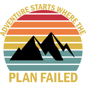 Adventure starts where the plan failed