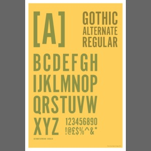 Gothic Alternate Regular Typography Poster