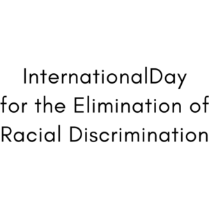 International Day for the Elimination of Racial