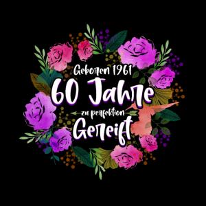 60. Geburtstag Sprüche 1961 Perfektion Geschenk