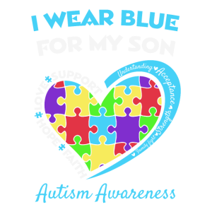 I Wear Blue For My Son Autismus Autism Awareness