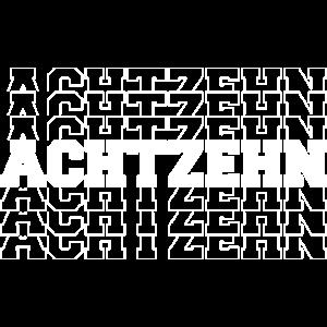 18. GEBURTSTAG - ACHTZEHN - GEBURTSTAGSGESCHENK