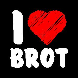 I love Brot als Motto Spruch in Worten Grafik Herz