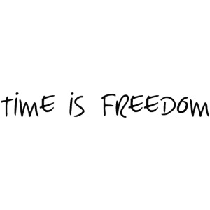 TIME IS FREEDOM