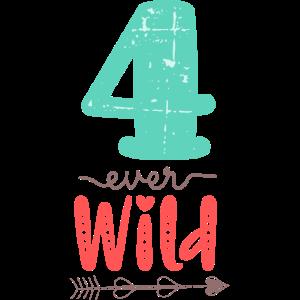 Four Ever Wild 4. Geburtstag Geschenk Mädchen