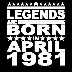 Legendär seit April 1981 Jahr 1981 Geburtstag
