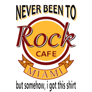 Never Been To H. Rock Cafe MIAMI