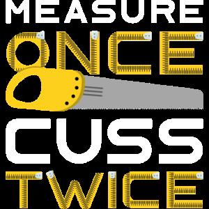 Messen Sie einmal Cuss Twice