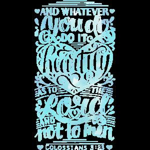 Do It Heartily Colossians 3:23 Christian Jesus