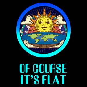 Flache Erde Spruch Verschwörungstheorie