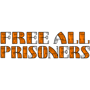 Free All Prisoners