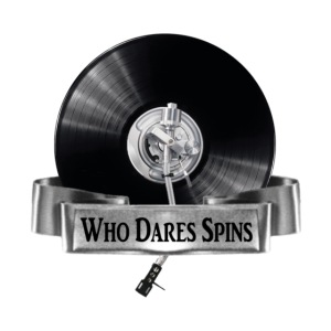 WHO DARES SPINS