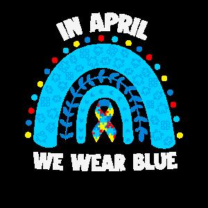 In April We Wear Blue Autismus