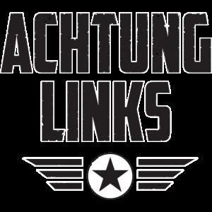 Spruch Achtung Links Comic Held Captain Geschenk