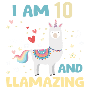 I am 10 and Llamazing