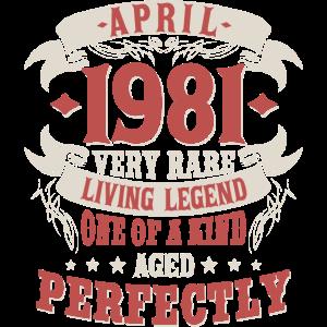 Jahrgang April 1981 geboren Legenden Geburtstag