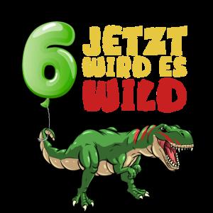 Dino 6. Geburtstag Jetzt wird es wild