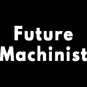 zukünftiger Maschinist