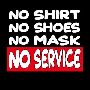kein Hemd keine Maske kein Service Diner Pub Bar Zeichen