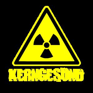 Kerngesund Radioaktiv Strahlung Geschenk Lustig