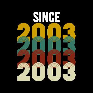 Vintage Since 2003 Geburtstag Geburtsjahr