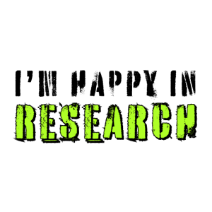 I'm happy in Research