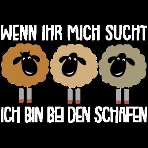 Ich bin bei den Schafen | lustiger Schäferspruch