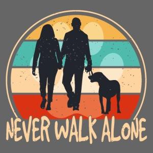 Hundehalter mit Hund Never Walk Alone