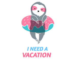I need a Vacation - Sloth swim Ring relaxing Pool