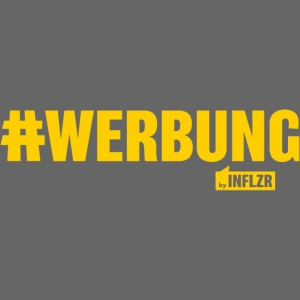 #WERBUNG by INFLZR