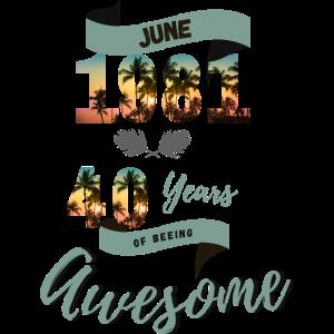 40 Geburtstag 1981 Juni 2