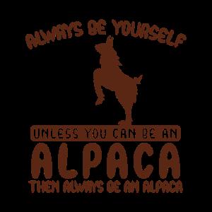 Always be an Alpaca