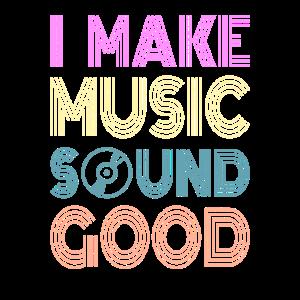 AUDIO ENGINEER SOUND GUY : I make music sound good