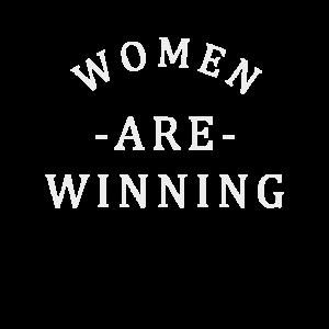 Women Are Winning - Feminismus