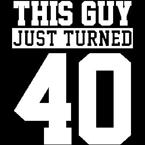 40. Geburtstag Vierzig Geburtstag