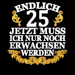 25 Jahre Geschenk 25 Geburtstag Birthday
