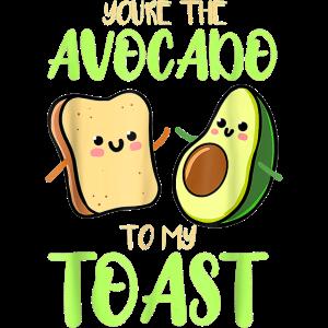 Avocado Trend 2021 - Youre the Avocado to my Toast