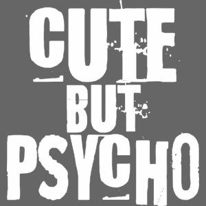 niedlich, aber psycho