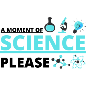 Wissenschaft - Moment der Wissenschaft