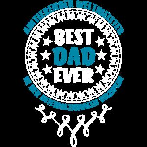 BEST DAD EVER - WELTMEISTER Vatertag Spruch